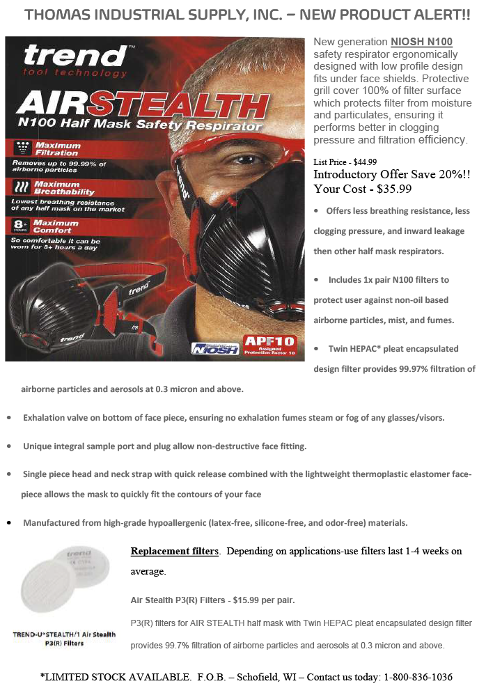 New generation Air Stealth NIOSH N100 safety respirator on special for July. Click image to open PDF.